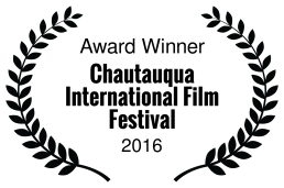 Award Winner - Chautauqua International Film Festival - 2016